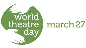 कल मनाया जाएगा विश्व रंगमंच दिवस