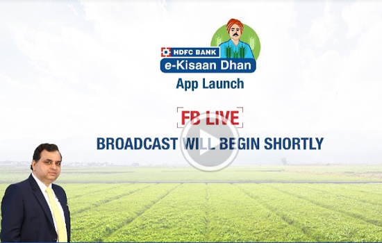 HDFC Bank launches 'e-KisaanDhan' App for farmers in rural India